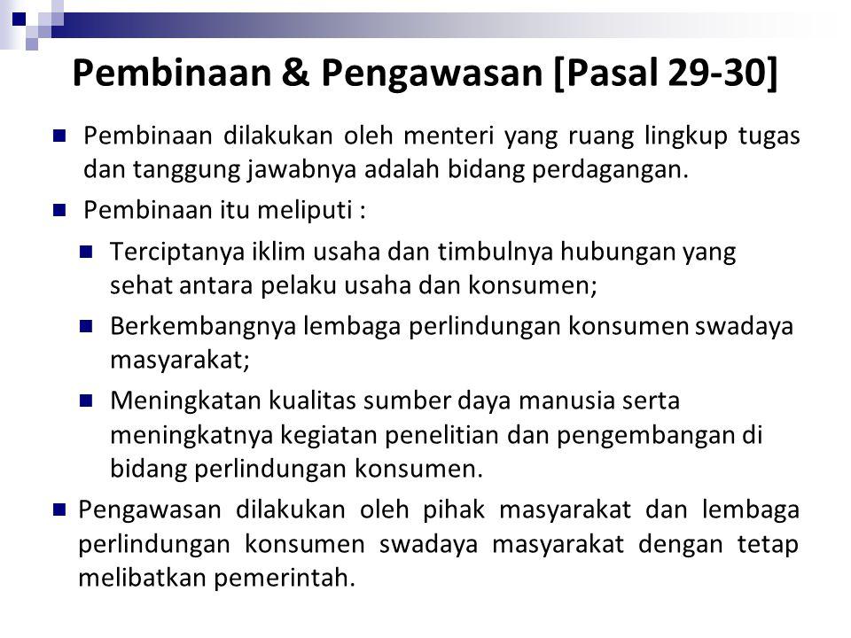 Pembinaan & Pengawasan [Pasal 29-30]